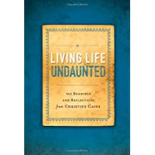 Living Life Undaunted: 365 Readings and Reflections from Christine Caine
