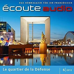Écoute audio - La Défense. 6/2012 Audiobook