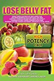 3 LOSE BELLY FAT FLUSH SHAKES - FIBER WEIGHT LOSS POWDER MIX - 16 oz. (1) - Belly Fat Blast - BELLY FAT FLUSH PLUS