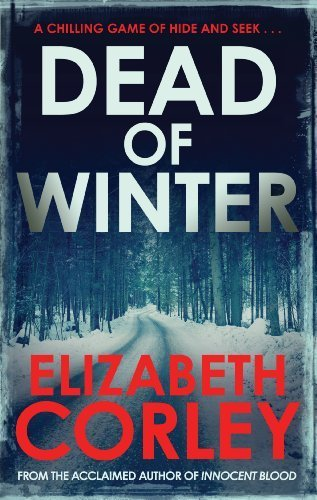 Dead of Winter by Elizabeth Corley (2014-07-24)