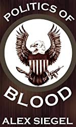 Politics of Blood (Gray Spear Society Book 8)