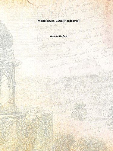 Monologues 1908 [Hardcover]