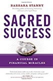 img - for Sacred Success: A Course in Financial Miracles book / textbook / text book