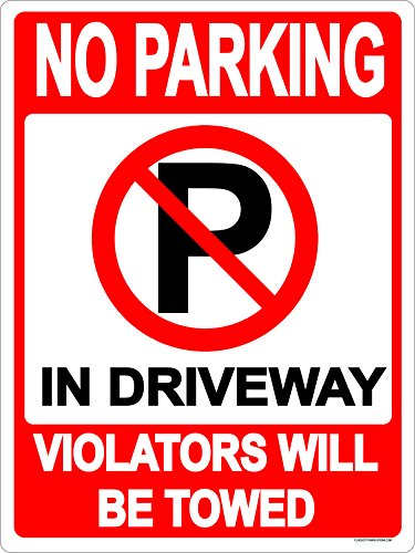 No Parking In Driveway metal sign 9x12 aluminum DO NOT PARK Block Drive ()