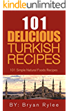 The Turkish Cookbook:101 Delicious Turkish Recipes (Taste of Home cookbook,The complete asian cookbook,Easy Recipes)