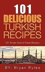 The Turkish Cookbook:101 Easy Turkish Recipes (Taste of Home Cookbook) (English Edition)
