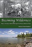 Becoming Wilderness, Amalia Tholen Baldwin, 0935289186