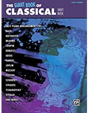 The Giant Book of Classical Sheet Music: Klavier / Piano (Easy): Easy Piano