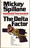 The Delta Factor, Mickey Spillane, 0451033779