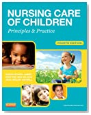 Nursing Care of Children: Principles and Practice, 4e (James, Nursing Care of Children)