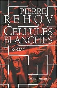 "Afficher ""Cellules blanches"""