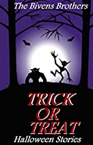 Books For Kids : Trick Or Treat (scary Halloween Books For Children, For Ages 6 7 8 9 10 11 12 , Campfire Stories For Young Kids , Werewolf , Ghost And Goblins Tales