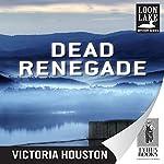 Dead Renegade | Victoria Houston