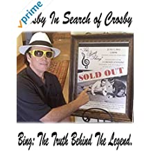 """Crosby In Search Of Crosby, """"Bing: The Truth Behind The Legend"""""""