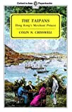 img - for The Taipans: Hong Kong's Merchant Princes (Oxford Paperbacks) by Colin N. Crisswell (1991-10-17) book / textbook / text book