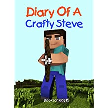 Book for kids: Diary Of A Crafty Steve