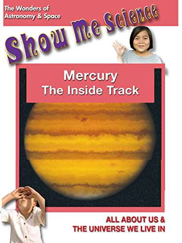 Mercury The Inside Track - Show Me Science Astronomy & Space