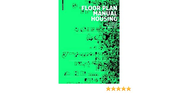 amazon com floor plan manual housing 9783035611441 oliver rh amazon com Student Housing Floor Plans Tiny House Floor Plans