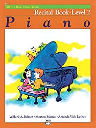 Alfred's Basic Piano Recital Book Lvl 2 --- Piano - Palmer, Manus & Lethco --- Alfred Publishing
