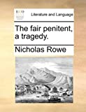 img - for The fair penitent, a tragedy. book / textbook / text book