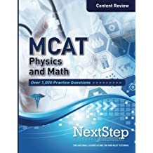 MCAT Physics and Math: Content Review for the Revised MCAT