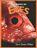 All Kinds of Eyes, Sara Swan Miller, 0761425195