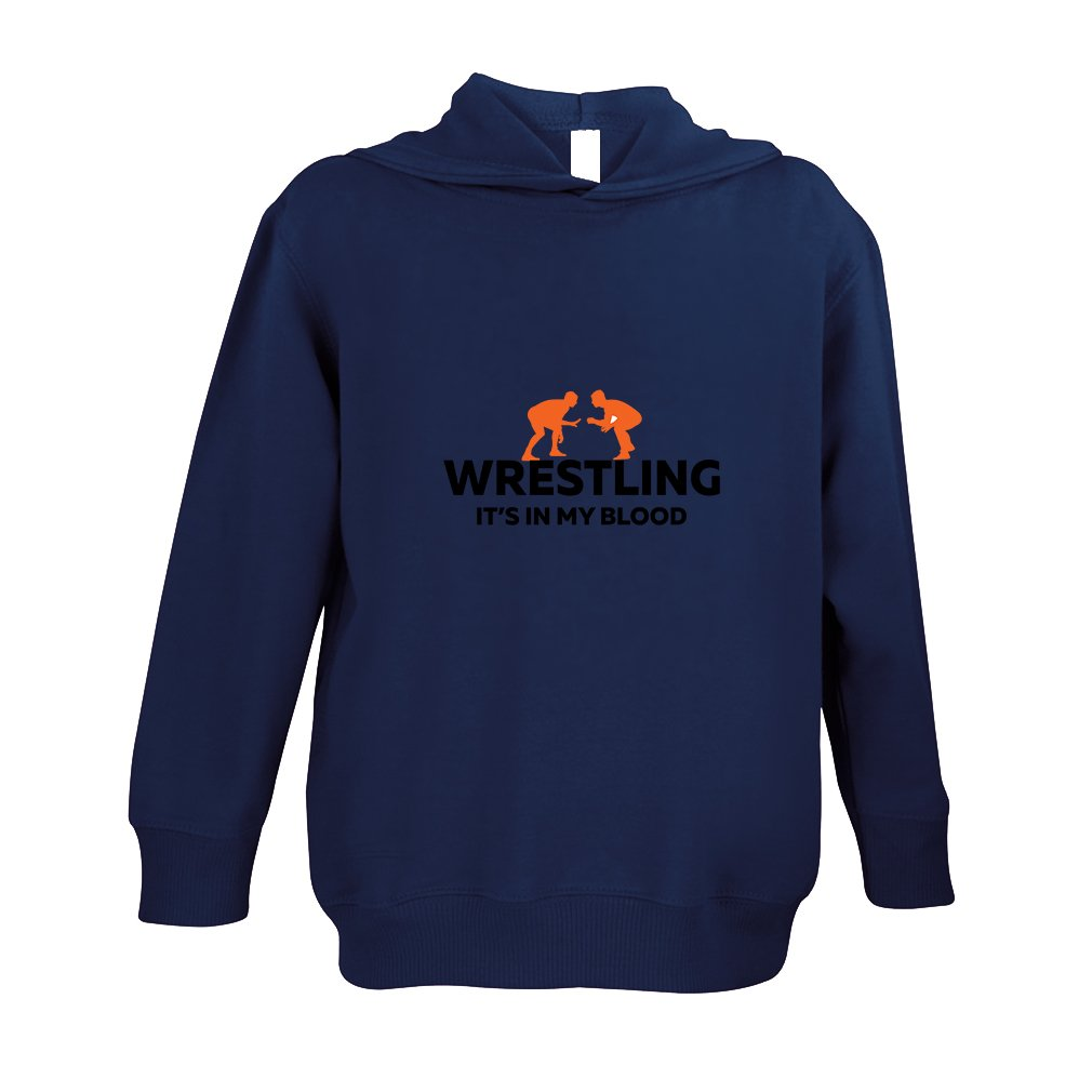 Wrestling It'S In My Blood Toddler Pullover 100% Fleece Hoodie Navy 5/6T