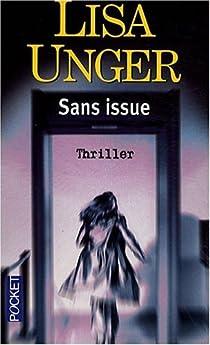 Sans issue par Unger