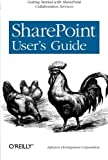 img - for SharePoint User's Guide by Infusion Development Corp. (Infusion Development Corporation) (2005-03-18) book / textbook / text book