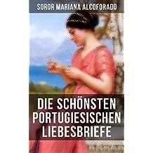 Die schönsten portugiesischen Liebesbriefe: Nachdichtung von Rainer Maria Rilke (German Edition)