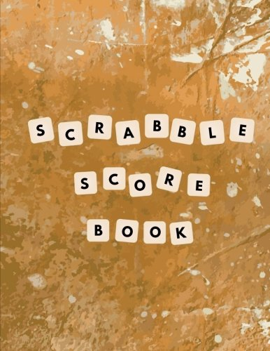 Scrabble Score Book: Scrabble Game Record Book, Scrabble Score Keeper, Intended for two player games, Illustration of a game board, Size 8.5 x 11 Inch, 100 Pages