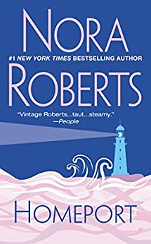homeport   kindle edition by nora roberts literature