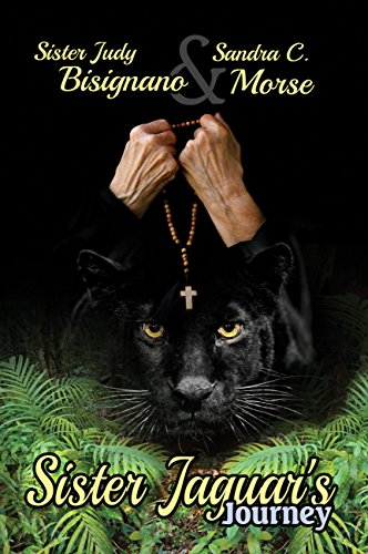 Sister Jaguar's Journey by Sister Judy Bisignano & Sandra C. Morse ebook deal
