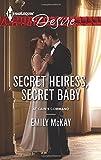Secret Heiress, Secret Baby (At Cain's Command)