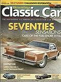 Hemmings Classic Car Magazine January 2010 Seventies Sensations Cadillac Eldorado vs Lincoln Continental Mark V, Six Cylinder Challenger Restoration, 1977 Olds Toronado and More