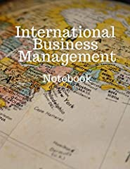 International Business Management Notebook:                       Business Working Student School Lined Notebook Journal         Table of Contents with Page Numbers         Book Size: 8.5 x 11 inches         Lined White Paper ...
