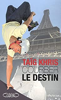 Rêver l'impossible par Taïg Khris