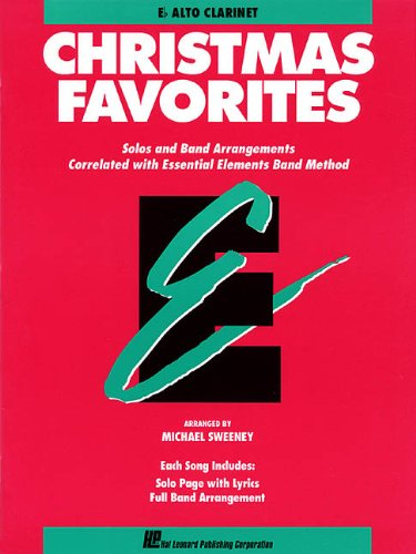 Essential Elements Christmas Favorites: Eb Alto Clarinet Christmas Favorites Clarinet