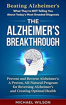 ALZHEIMERS BREAKTHROUGH All Natural Reversing Alzheimers ebook product image