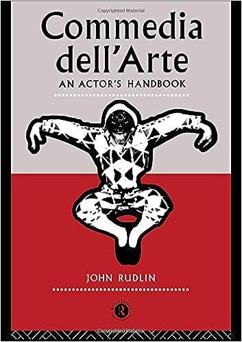 Commedia DellArte An Actors Handbook