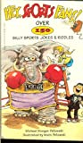 img - for Hey Sports Fans! Over 150 Silly Sports Jokes & Riddles book / textbook / text book