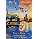 Better to Speak of It: Fostering Relationships & Results through Creativity