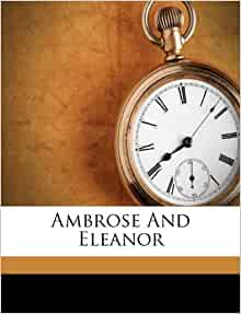 Ambrose And Eleanor Fanfan Fict Name 9781173019815