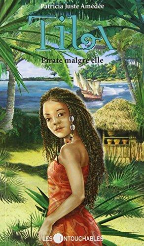 Tila T. 1 : Pirate malgré elle - Juste Amédée, Patricia