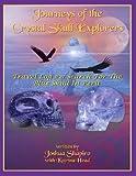 Journeys of the Crystal Skull Explorers, Joshua Shapiro and Katrina Head, 1606111469