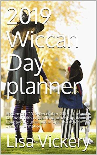 Occult Calendar December 2019 Amazon.com: 2019 Wiccan Day planner: September 2018 December 2019