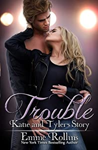Trouble: Katie and Tyler's Story: Trouble Boxed Set (Trouble Boxed Sets) (Volume 2)