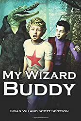 My Wizard Buddy: (Book One)