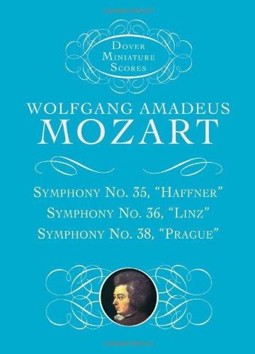 Symphonies Nos. 35, 36, & 38 (Dover Miniature Music Scores)
