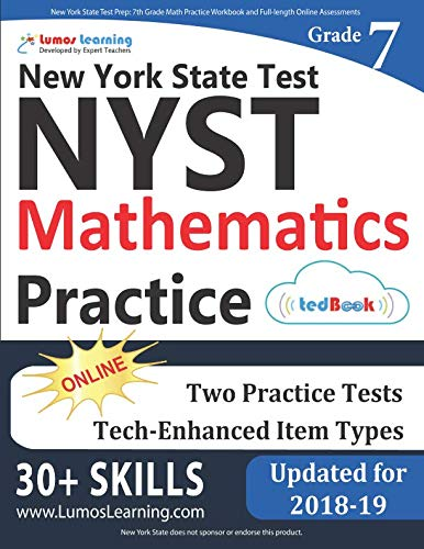 New York State Test Prep: 7th Grade Math Practice Workbook and Full-length Online Assessments: NYST Study Guide (New York State Test Prep Grade 7)